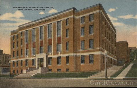 Des Moines Iowa Court Search Des Moines County Court House Burlington Ia Postcard