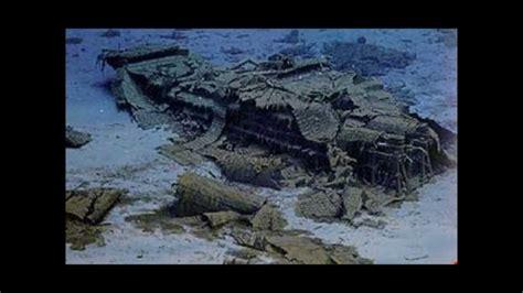 imagenes barco titanic hundido 100 a 241 os del titanic restos del gran barco youtube