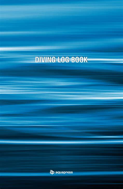 dive log book diving log book softback aquapress