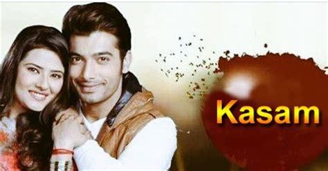 kasam drama drama serial kasam 28 june 2016dramas world