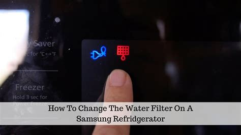 turn filter light samsung refrigerator how to change the water filter in a samsung refrigerator