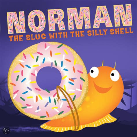 norman the slug with the silly shell books bol norman the slug with the silly shell sue hendra