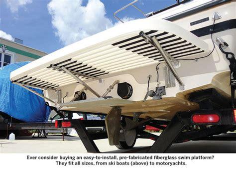 boat swim platform ladder extension how to make the most of your swim platform power