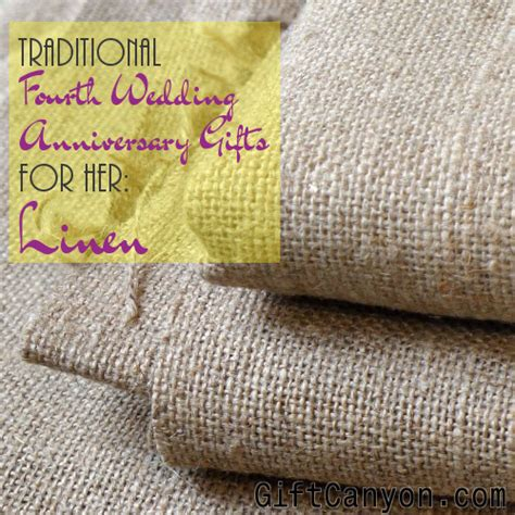 Wedding Anniversary Linen by Traditional 4th Wedding Anniversary Gifts For Linen
