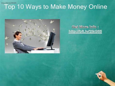 Ten Ways To Make Money Online - top 10 ways to make money online