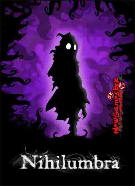 nihilumbra full version apk nihilumbra free download full version pc game setup