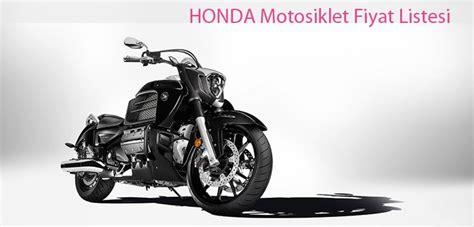 honda motosiklet fiyat listesi