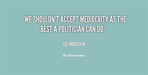 Best Of The Mediocre 2 by Mediocre Quotes Quotesgram
