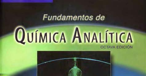 the houses that we 0847860043 libro fundamentos de quimica analitica pdf fundamentos de qu 237 mica 237 tica 9 170 ed 2014
