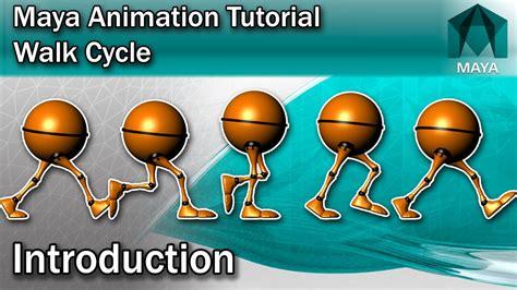 tutorial walk cycle maya maya walk cycle tutorial introduction youtube