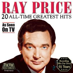 country music greatest hits all time ray price 20 all time greatest hits for the good times