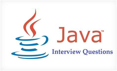 java tutorial questions pdf must have core java interview questions web development