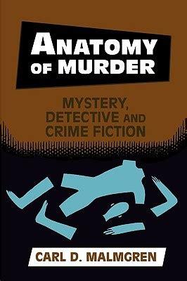 anatomy  murder mystery detective  crime fiction