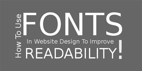 design font website how to use fonts in website design to improve readability