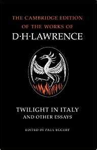 twilight in italy books twilight in italy and other essays the cambridge edition