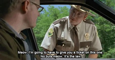 Super Troopers Meme - movienews ten comedies you can watch right now on