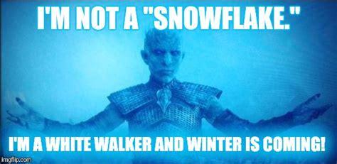 White Walkers Meme - white walker imgflip