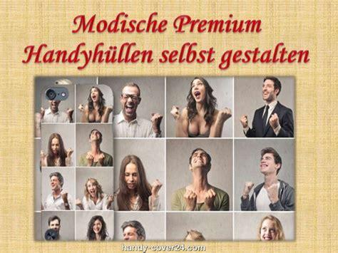 Len Selbst Gestalten by Modische Premium Handyh 252 Llen Selbst Gestalten