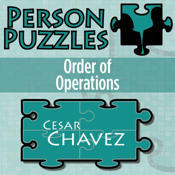 Cesar Chavez Worksheet by Person Puzzle Order Of Operations Cesar By 21st
