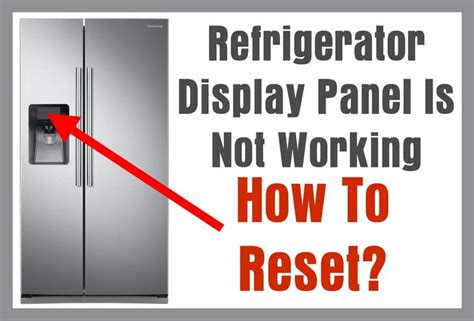 reset filter light on lg refrigerator refrigerator display panel is blank not working how to
