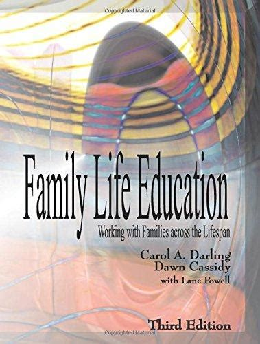learning teaching 3rd edition 0230729843 isbn 9781478611431 family life education working with families across the lifespan 3rd