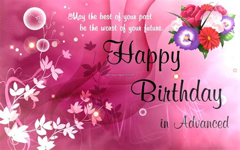 Happy Birthday Wishes Advance Advance Happy Birthday Wishes Wallpapers