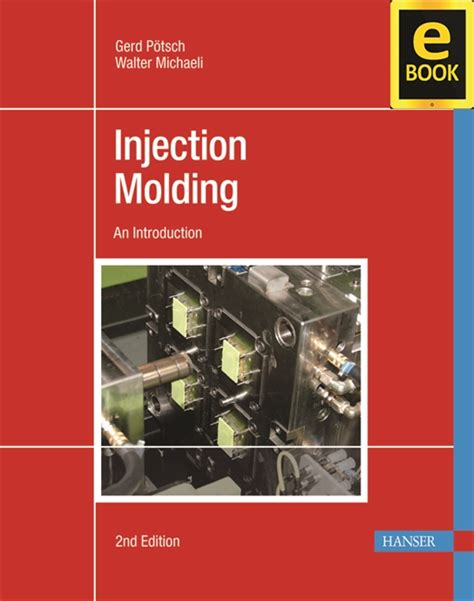 hanserpublications injection molding 2e ebook
