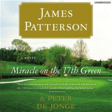 Miracle On The 17th Green Free Miracle On The 17th Green Audio Book By Patterson De Jonge Audiobooks Net