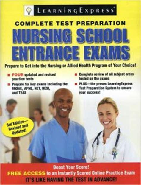 Nursing School Test by Nursing School Entrance Exams By Learningexpress Llc