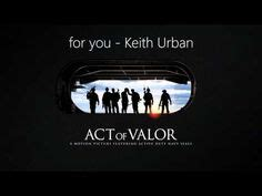 keith urban act of valor mp download never forget on pinterest act of valor coast guard and