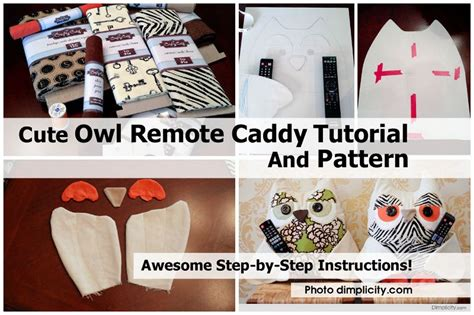 pattern for owl remote holder cute owl remote caddy tutorial and pattern