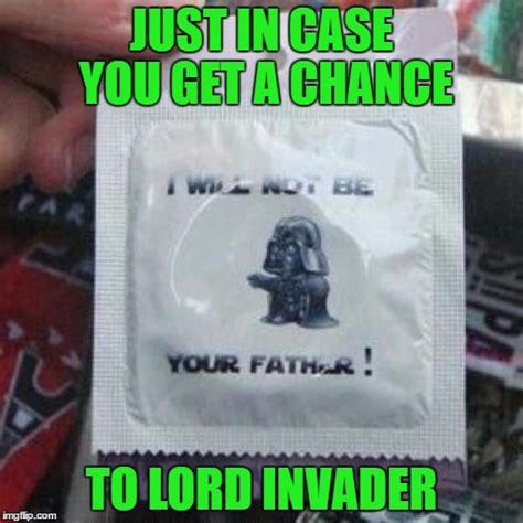Funny Condom Memes - vader condom imgflip