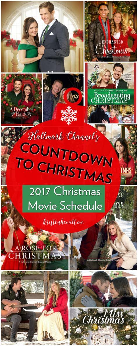 printable schedule of hallmark christmas movies 2017 hallmark christmas movies 2017 schedule kristen hewitt