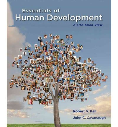 human development a span view books essentials of human development robert v kail
