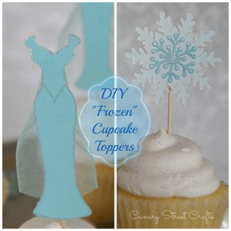 frozen diy crafts diy quot frozen quot cupcake toppers canary crafts