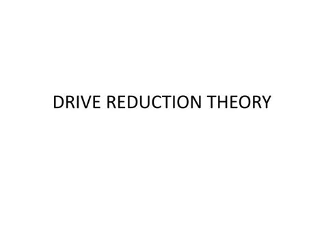 drive reduction theory exle ppt drive reduction theory powerpoint presentation id