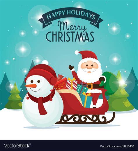 beautiful card happy holidays xmas santa snowman vector  studiogstock image