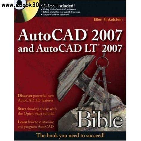 autocad 2007 tutorial book autocad 2007 and autocad lt 2007 bible free ebooks download