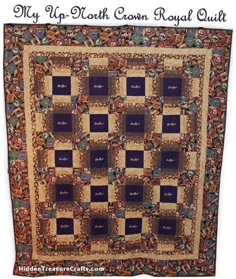 quilt pattern using crown royal bags my up north crown royal quilt hidden treasure crafts and