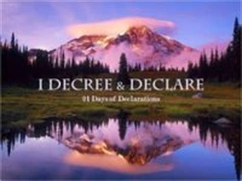 speak to the mountains prayers prophetic decrees for the 7 mountains of cultural influence books 82 best images about decree and declare on