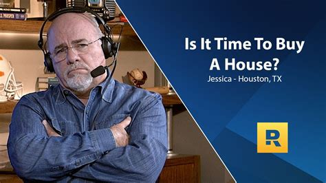 buying a house dave ramsey is it time to buy a house youtube