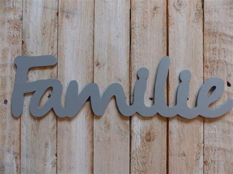 Familie Schriftzug by Buchstaben Schriftz 252 Ge Quot Familie Quot Holzschriftzug