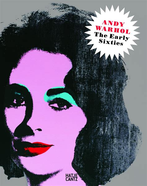 andy warhol early andy warholthe early sixties since 1945 hatje cantz