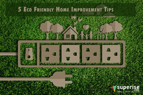 5 eco friendly home improvement tips