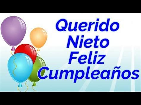 imagenes de cumpleaños nieto para mi querido nieto feliz cumplea 241 os youtube