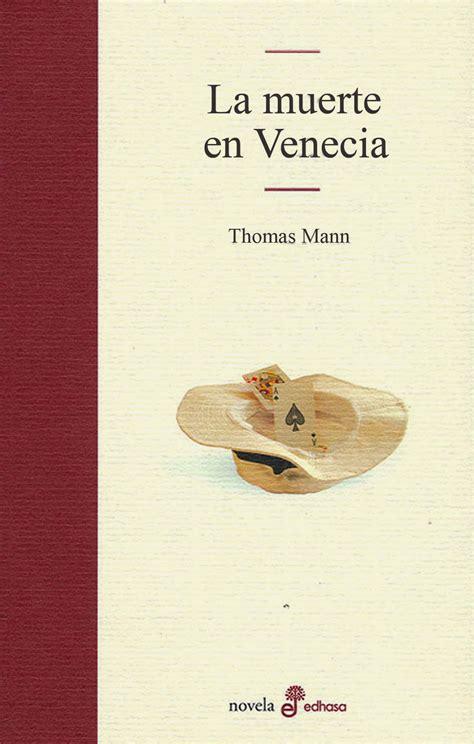 la muerte en venecia los mil y un libros la muerte en venecia