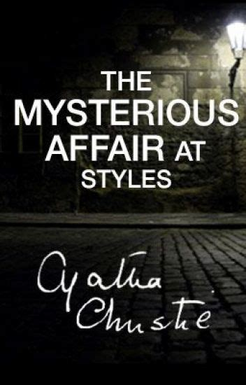 0007119275 the mysterious affair at styles the mysterious affair at styles by agatha christie