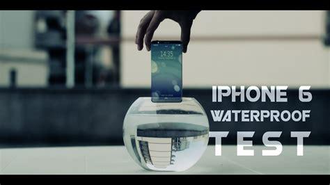 r iphone 6 waterproof iphone 6 waterproof test