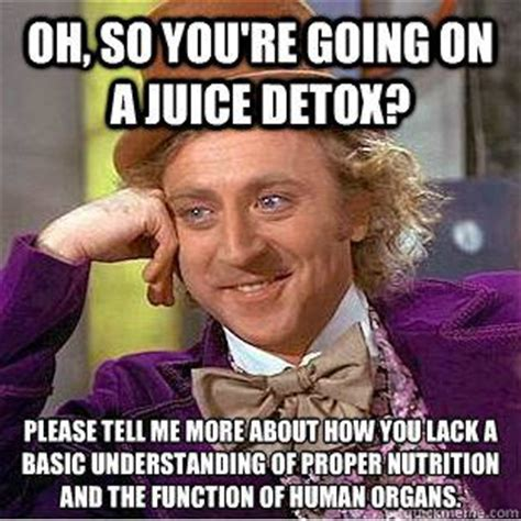 Why Detox Is Stupid by 25 Best Ideas About Dietitian Humor On Get To