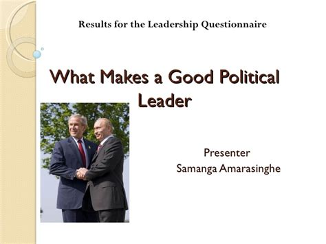 what makes a good home what makes a good political leader